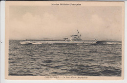 """CHERBOURG LE SOUS MARIN  """"AMPHYTRITE""""   TBE - Submarines"""