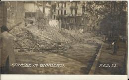 Charleroi, Carte-photo, Ruines Bombardement Guerre 1914 Rue De La Montagne (à L'arrière-plan Magasin Palais Du Commerce) - Charleroi