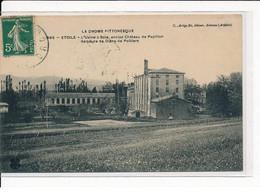 ETOILE : L'Usine à Soie, Ancien Château De Papillon, Demeure De Diane De Poitiers - Très Bon état - Altri Comuni