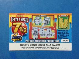 ITALIA BIGLIETTO LOTTERIA GRATTA VINCI USATO € 1,00 NUOVO SETTE E MEZZO LOTTO 3013 VARIANTE SENZA TIMONE - Lottery Tickets