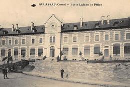 ALLASSAC : Ecole Laïque De Filles - Tres Bon Etat - Andere Gemeenten
