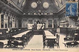 CHARLEVILLE : Grand Cafe Dupuis Place Ducale Orchestre Symphonique - Tres Bon Etat - Charleville