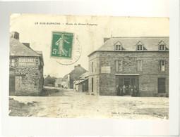 35 La Noë Blanche Route Du Grand Fougeray édit. Foucher , Café épicerie Plaques Byrrh , Chocolat Menier Dubonnet , Rare - Sonstige Gemeinden