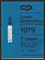 TRÈS RARE -|- Portugal, PASSE 1979 - CP Caminhos De Ferro Portugueses / LIVRETE QUILOMÉTRICO - 1ª CLASSE - Europe