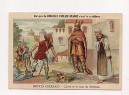 CHROMO   CHOCOLAT POULAIN  ORANGE : GESTES CELEBRES - Clovis Et Le Vase De Soissons - - Poulain