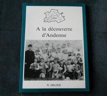 A La Découverte D' Andenne  (R. Delooz)      -  Maizeret  Thon  Bonneville  Coutisse  Seilles  Landenne  Vezin  Namèche - Bélgica