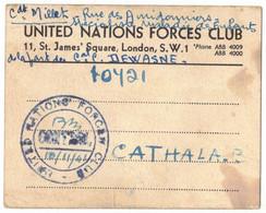 MILITARIA GUERRE 39/45 ROYAUME UNI UNITED NATIONS FORCES CLUB LONDON LONDRES CDT MILLEK CAPORAL DEWASNE ST COUAT CATHALA - 1939-45