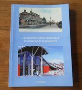 L'évolution Architecturale De Gembloux Et De Sombreffe  (Delooz)  Ligny Mazy Beuzet Lonzée Ernage Sauvenière Bossière - Belgium