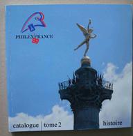 Catalogue Philexfrance 89 Tome 2 - Sin Clasificación