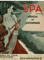 SPA, Livret De 10 Pages Sur Spa Monopole, Médical Et Historique - Spa
