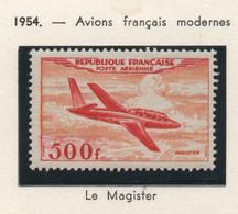 "Timbre Neuf Poste Aérienne 1954 YT PA 32 - 500 F. Jaune-orange Et Rouge - Fouga ""Magister"" - 1927-1959 Ungebraucht"