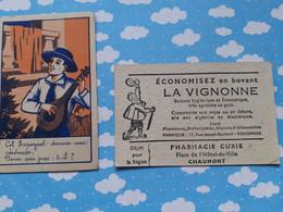 CHROMO DEVINETTE LA VIGNONNE PHARMACIE CHAUMONT CET ESPAGNOL DONNE LA SERENADE - Unclassified