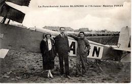 AVIATION - La Parachutiste Andree BLANCHE ET L'Aviateur Maurice FINAT - Otros