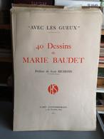 AVEC LES GUEUX - 40 Dessins De Marie BAUDET ( Illustratrice Ardennaise ) - Estampes & Gravures