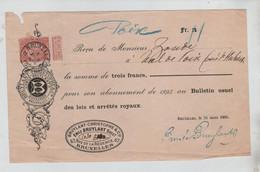 REF4254/ TP 57 S/Reçu De 3 Frs Abonnement Lois Et Arrêtés Royaux C. BXL 1895 > Poix Mr. Zoude - 1893-1900 Barba Corta