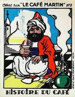 ► Chromo  Image  Le Café Martin  Cheik Omar Pacha Sultan ?  Chicha - Tea & Coffee Manufacturers