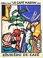 ► Chromo  Image  Le Café Martin  Cafetier Offert à Louis XIV - Tea & Coffee Manufacturers