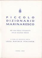 Lega Navale Italiana - Piccolo Dizionario Marinaresco 1967 - Dizionari