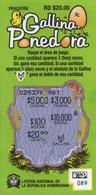 République Dominicaine Loterie Instantanée Gallina Ponedora - Lottery Tickets