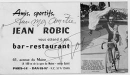 """Autographe Jean ROBIC """"Avec Mon Amitié, Jean Robic"""" - Bar-restaurant 61 Avenue Du Maine Paris 14e - 13,5 X 7,5 Cm Carton - Ciclismo"""