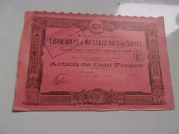 TRAMWAYS ET MESSAGERIES DU SAHEL (100 Francs) Imprimerie RICHARD - Non Classificati