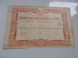 TRAMWAYS ET MESSAGERIES DU SAHEL (priorité 100 Francs) Imprimerie RICHARD - Non Classificati