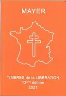 FRANCE LIBERATION.. CATALOGUE LIBERATION  MAYER 2021 12eme édition... - Bevrijding
