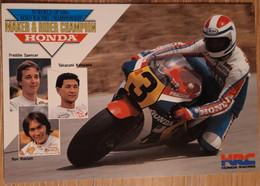 MOTOR RACING, HONDA TEAM, FREDDIE SPENCER, TAKAZUMI KATAYAMA, RON HASLAM - Unclassified