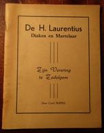 De H. Laurentius - Diaken En Martelaar - Zijn Verering Te Zedelgem - Door Cyriel Buffel - 1955 - Zedelgem