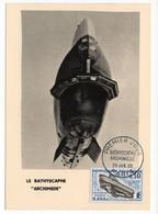 Carte Maximum 1963 - Le Bathyscaphe Archimède - YT 1368 - 75 Paris - 1960-69