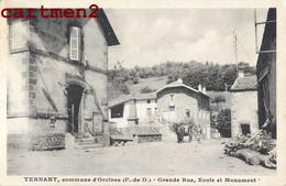 TERNANT COMMUNE D'ORCINES GRANDE RUE ECOLE ET MONUMENT 63 AUVERGNE - Unclassified