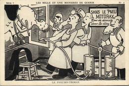Illustrateur Signé LES MILLE ET UNE MANIERES DE GUERIR  LE PNEUMO THORAX  RV - Humour