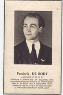 "Ninove  "" Frederik De Bodt   "" 1920- 1944 -image Pieuse - Luitenant O.M.B.R. - Devotieprenten"