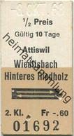 Schweiz - Attiswil Wiedlisbach Hinteres Riedholz Und Zurück - Fahrkarte 1968 - Europe