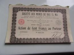 MINES DE RAS EL MA (100 Francs , Capital 7,6 Millions)  ALGERIE - Unclassified