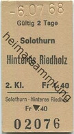 Schweiz - Solothurn Hinteres Riedholz - Fahrkarte 1968 - Europe