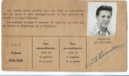 Beaune - Licence De Football - Association Sportive Beaunoise - 1949/50 Stevenin Christian - Altri