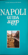 Napoli Guida Sagep Di Ornella Cirillo, Maria De Luca, Maria Gabriella Pezone 1994 Come Da Foto Come Nuovo Ricco Di Foto - Arte, Architettura