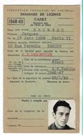 Beaune - Licence De Football - Association Sportive Beaunoise - 1948/49 Bruneau Jacques - Altri