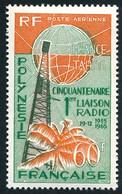 POLYNESIE 1966 - Yv. PA 16 **   Cote= 23,50 EUR - Cinquantenaire 1ère Liaison Radio  ..Réf.POL25396 - Nuovi