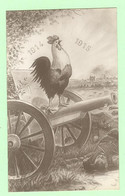 K1110 - MILITARIA - Guerre 1914-15 - PATRIOTIQUE - Illustration Coq Sur Canon - Patriottisch