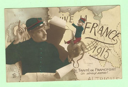 K1112 -Militaria - Patriotique - France 1915 - Le Traité De Francfort - Un Sérieux Accroc - Avec Poupée - Patriottisch