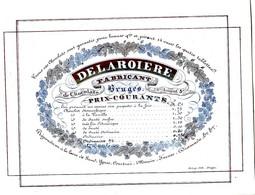DE 691 - Carte Porcelaine Du Delaroiere, Fabricant De Chocolats, Bruges, Imp. DeLay - 1900 – 1949