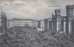 5125) WIEN IX - SCHLICKPLATZ - ROSAUERKASERNE - Sehr Schöne Alte AK !! 1909 !! - Other