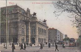 5130) WIEN - K. K. HOFOPER Und KÄRNTHNERRING M. Straßenbahn DETAIL  Sehr Alt !! 1908 - Prater
