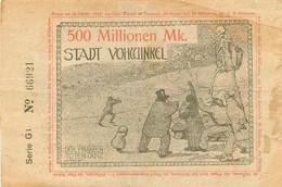 RARE STADT VOHWINKEL 500 MILLIONEN MK.  SERIE G1 N° 66921  OCTOBRE 1923 - Unclassified