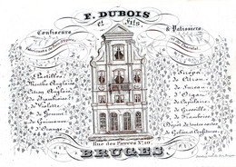 DE 701 - Carte Porcelaine Du F. Dubois, Confiseurs Et Patissiers, Bruges, Imp. Daveluy. - Sin Clasificación