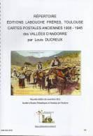 ANDORRE  ANDORRA  Répertoire (A4) De 64 Pages, Clichés De Toutes Les CPA  LABOUCHE De 1908 A1945 - Andorre