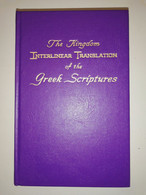 Rare The Kingdom Interlinear Translation Of The Greek Scriptures Jehovah's Witnesses - Altri