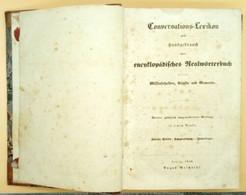 Conversationslexikon: Von Imperium Zu Zomologie, 1846, Preussen - Libri Vecchi E Da Collezione